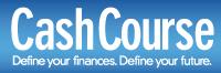 Cash Course. Define your finances. Define your future.